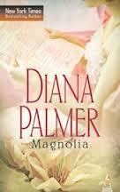 Magnolia, Diana Palmer