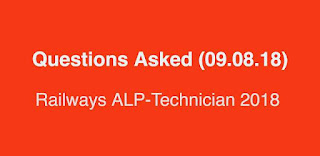 Questions asked on Railways ALP Technician Exam (09th August 2018)