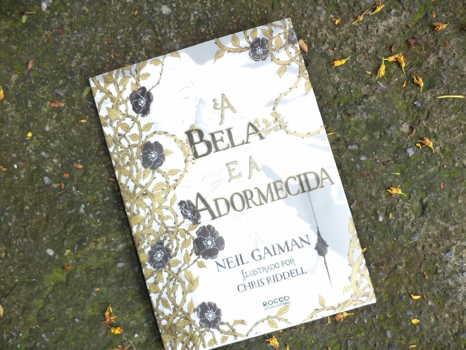 { #RESENHA } A BELA E A ADORMECIDA - NEIL GAIMAN