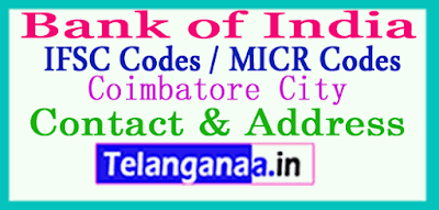 Bank of India IFSC Codes MICR Codes in Coimbatore City