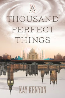 Cover art for A Thousand Perfect Things by Kay Kenyon
