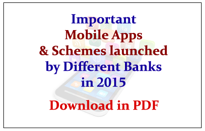 List of Latest schemes and apps launched by banks 2015 - UPSC SSC Bank PO Govt. Exams Preparation