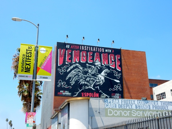 Espolon Tequila inspiration with Vengeance billboard