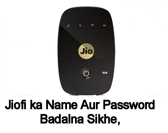Jio Fi Name And Password Badalna Sikhe