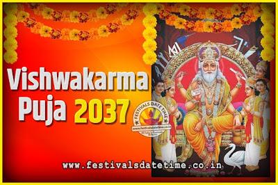 2037 Vishwakarma Puja Date and Time, 2037 Vishwakarma Puja Calendar