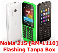 Flash Nokia 215 [RM-1110] Tanpa Box