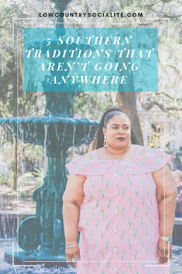 5 Southern Traditions That Need To Continue, The Low Country Socialite, Plus Size Blogger, Savannah Georgia, Lafayette Square,  Hinesville Georgia, Kirsten Jackson
