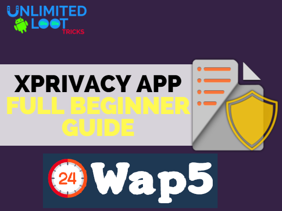 How to Install, Activate & Use Xprivacy App