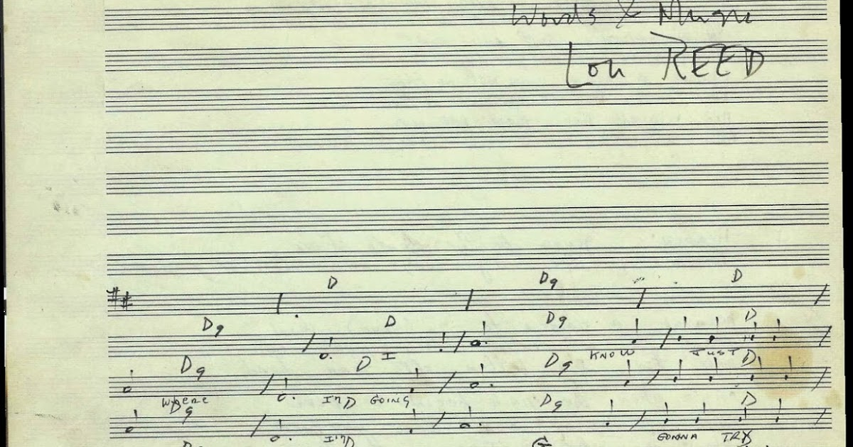Lou Reeds Compositional Manuscript With Chords And Lyrics To