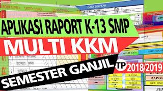 Aplikasi Raport K-13 SMP Multi KKM Semester Ganjil Terbaru 2018