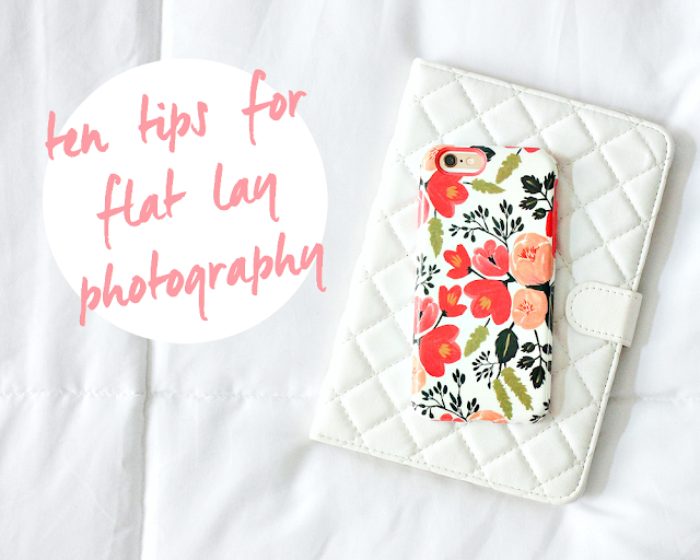 10 Tips For Flat Lay Photography | A Girl, Obsessed