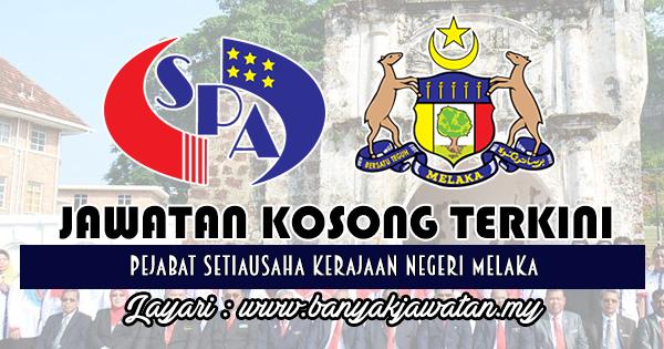 Jawatan Kosong Terkini 2018 di Pejabat Setiausaha Kerajaan Negeri Melaka