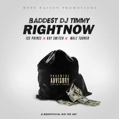 [MUSIC] Baddest DJ Timmy Ft. Wale Turner, Ice Prince, Kay Switch – Right Now