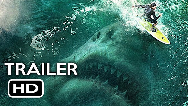 Film : The Meg (Trailer 2018)