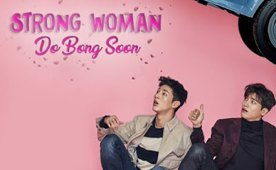 Sinopsis Drama Korea Strong Woman Do Bong Soon