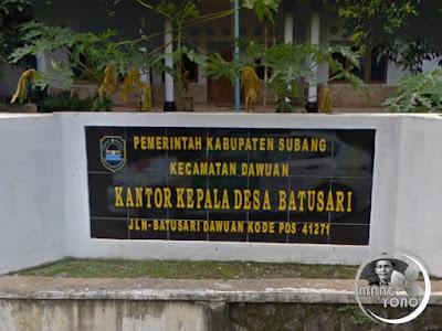 FOTO 1 : Kantor Desa Batusari, Kecamatan Dawuan