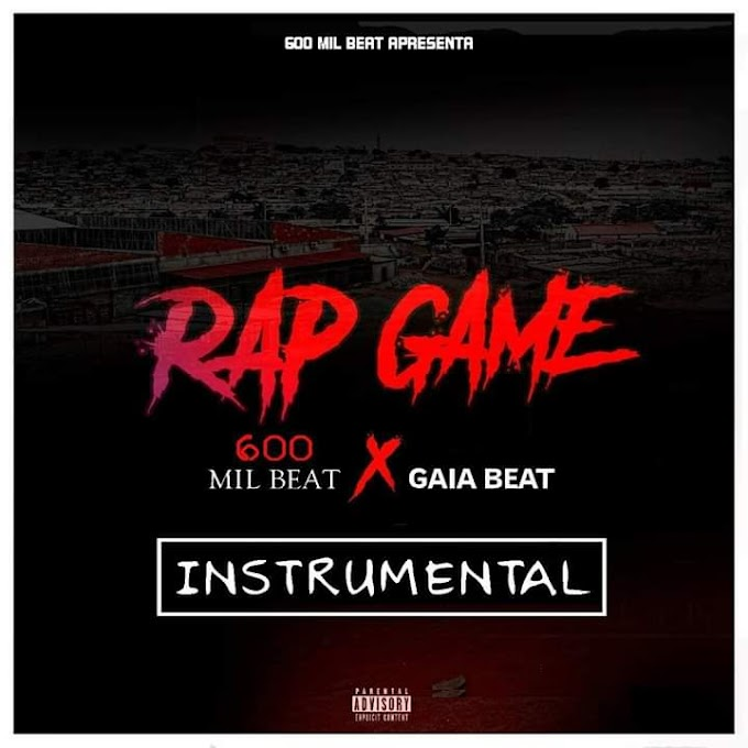 600 Mil Beat- Rap Game (Feat.Gaia Beat) [Instrumental ] [2019]