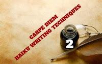 http://chevrefeuillescarpediem.blogspot.in/2015/12/carpe-diem-haiku-writing-techniques-22.html