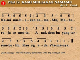 Lirik dan Not PKJ 12 Kami Muliakan NamaMu