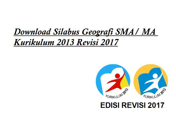 Download Silabus Geografi Sma Ma Kurikulum 2013 Revisi 2017 Informasi Pendidikan