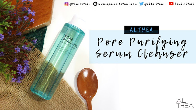 [REVIEW] Althea Pore Purifying Serum Cleanser