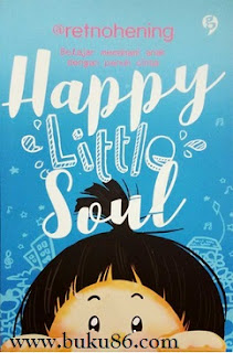 Novel Happy Little Soul Retno Hening Palupi