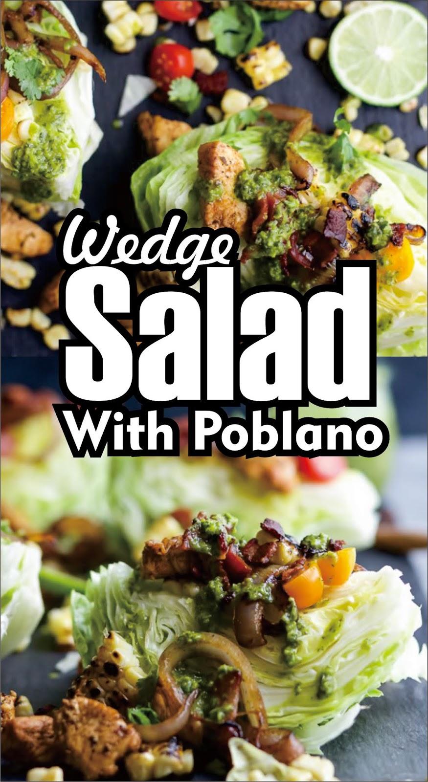 Wedge Salad With Poblano – Food Delicious Recipe