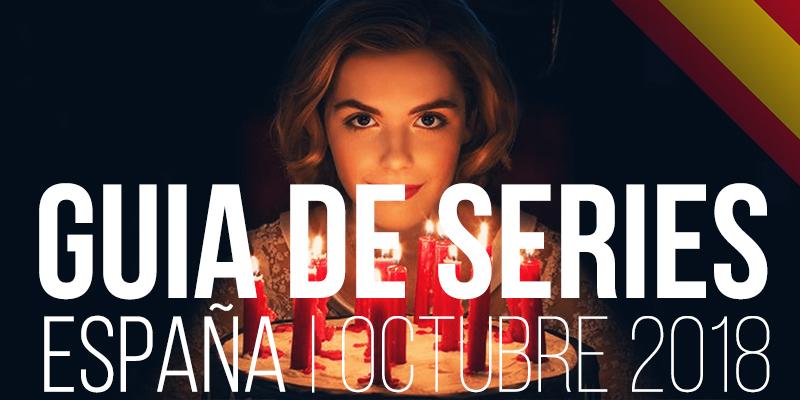Estreno Series España Octubre 2018