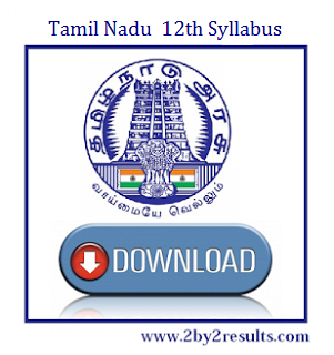 HSC Syllabus of 12th Class | Tamil Nadu 12th Syllabus of all Subjects