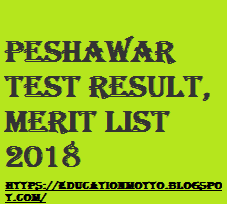 Agriculture University Peshawar Test Result | Merit List 2018 | UAP Test Result, Merit List 2018: | Introduction of UAP: