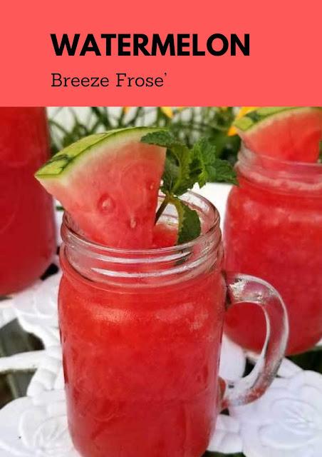 Watermelon Breeze Frose' #WATERMELON #BREEZE #DRINK