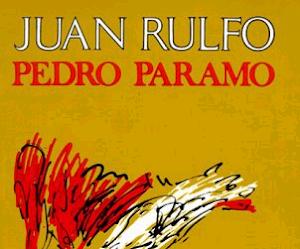 Reseña: Pedro Páramo - Juan Rulfo