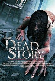 Watch Dead Story Online Free 2017 Putlocker
