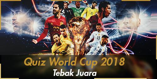 QUIZ TEBAK JUARA WORLD CUP 2018