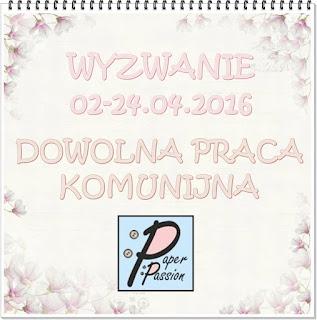 Wyzwanie w Paper Passion.pl do 24-04-2016