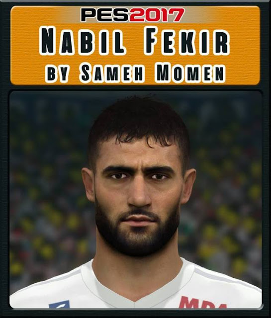 Nabil Fekir New Face PES 2017
