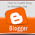 how to creat a blog