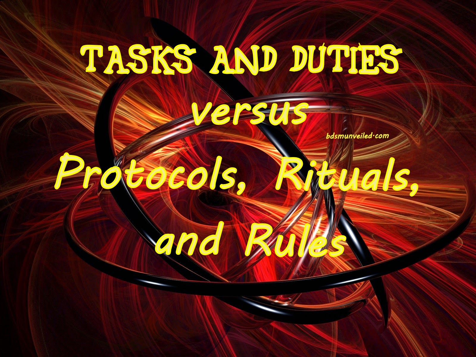 Tasks vs Rituals, Protocols, Rules