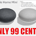 🔥🔥🔥 Google Home Mini Smart Speaker Only 99 Cents!!!