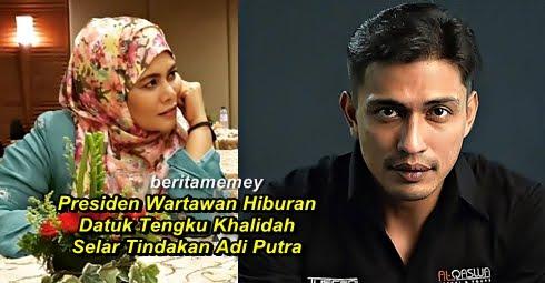 Presiden Wartawan Hiburan Datuk Tengku Khalidah Sekolahkan Adi Putra Setepek Kena Rotikaya Malaysia