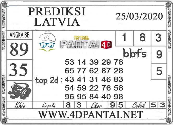 PREDIKSI TOGEL LATVIA PANTAI4D 25 MARET 2020