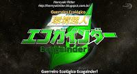http://henryukirider.blogspot.com.br/p/guerreiro-ecologico-ecogainder-online.html