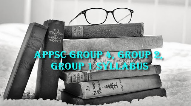 APPSC Group 4, Group 2, Group 1 Syllabus