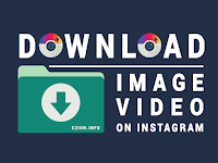 Cara Mudah Menyimpan Foto dan Video dari Instagram ke Galeri 2019