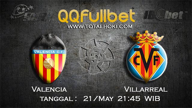 PREDIKSIBOLA - PREDIKSI TARUHAN VALENCIA VS VILLARREAL 21 MAY 2017 (LA LIGA SPANYOL)