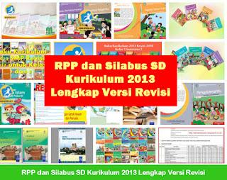 RPP dan Silabus SD Kurikulum 2013 Lengkap Versi Revisi