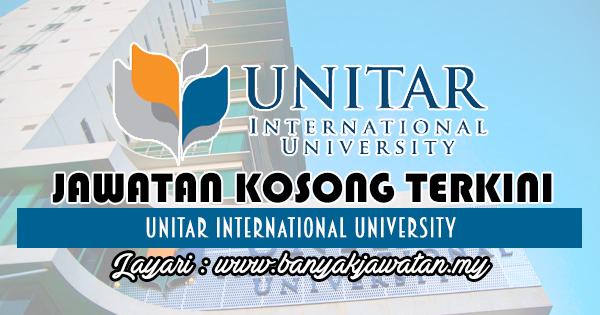 Jawatan Kosong Terkini 2018 di UNITAR International University