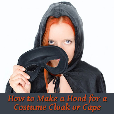 Make a hood for a cloak or cape this Halloween