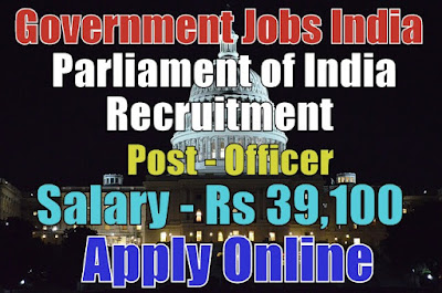 Parliament of India Recruitment 2017 Apply Online