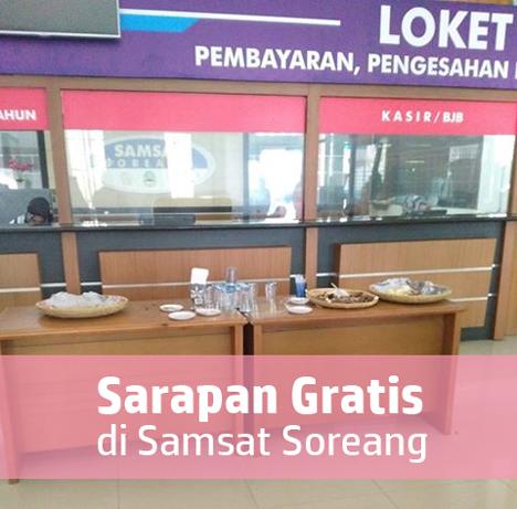 Sarapan Gratis di Samsat Soreang